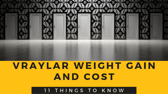 11 Most Important Things To Know About Vraylar Weight Gain Cost Best Rx For Savings