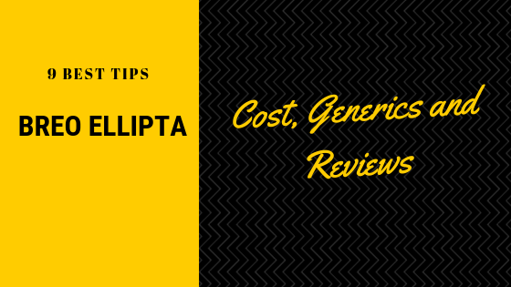 9 Best Tips For Breo Ellipta Inhaler Including Cost Generics And Reviews Best Rx For Savings