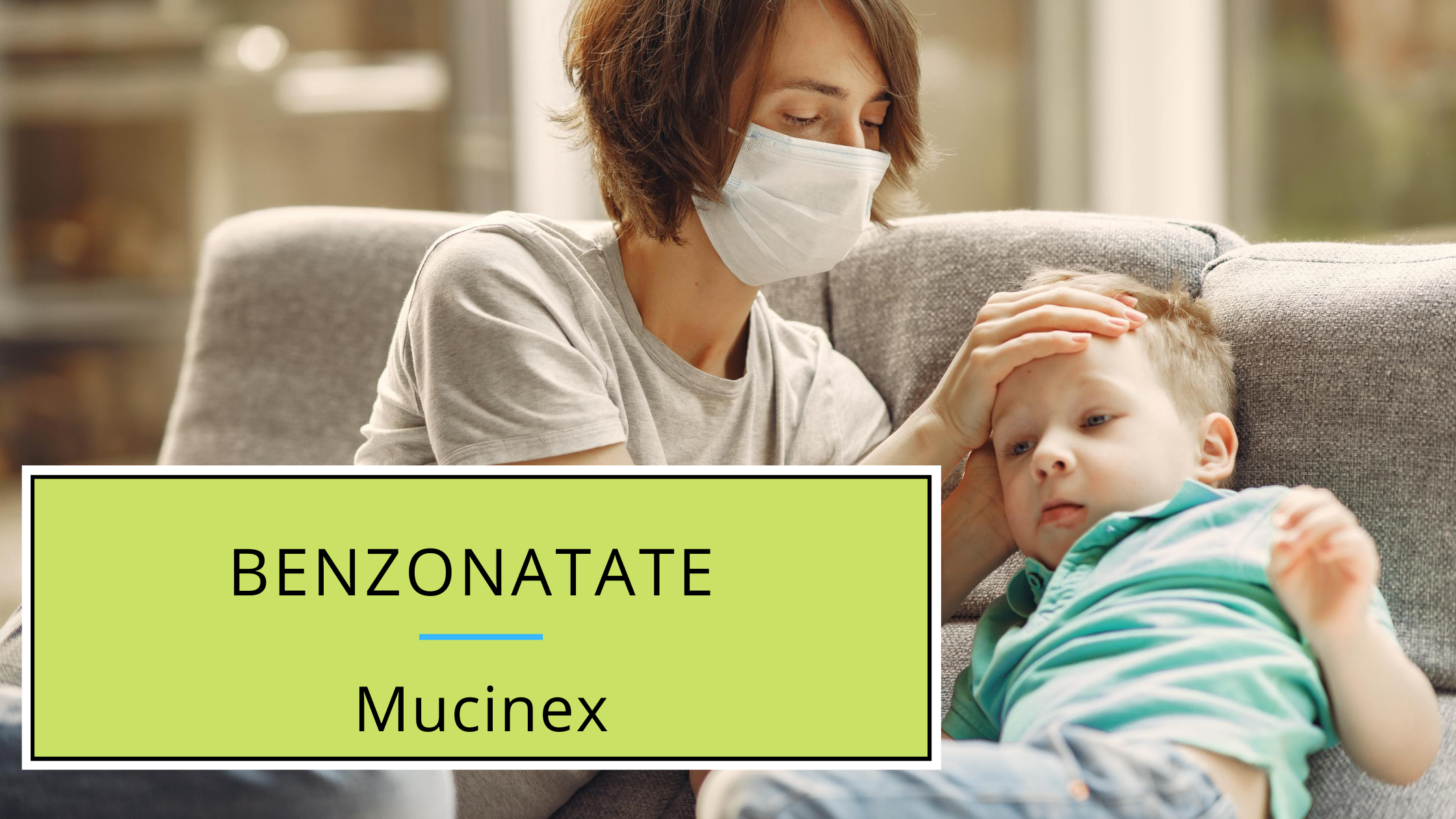 benzonatate and mucinex