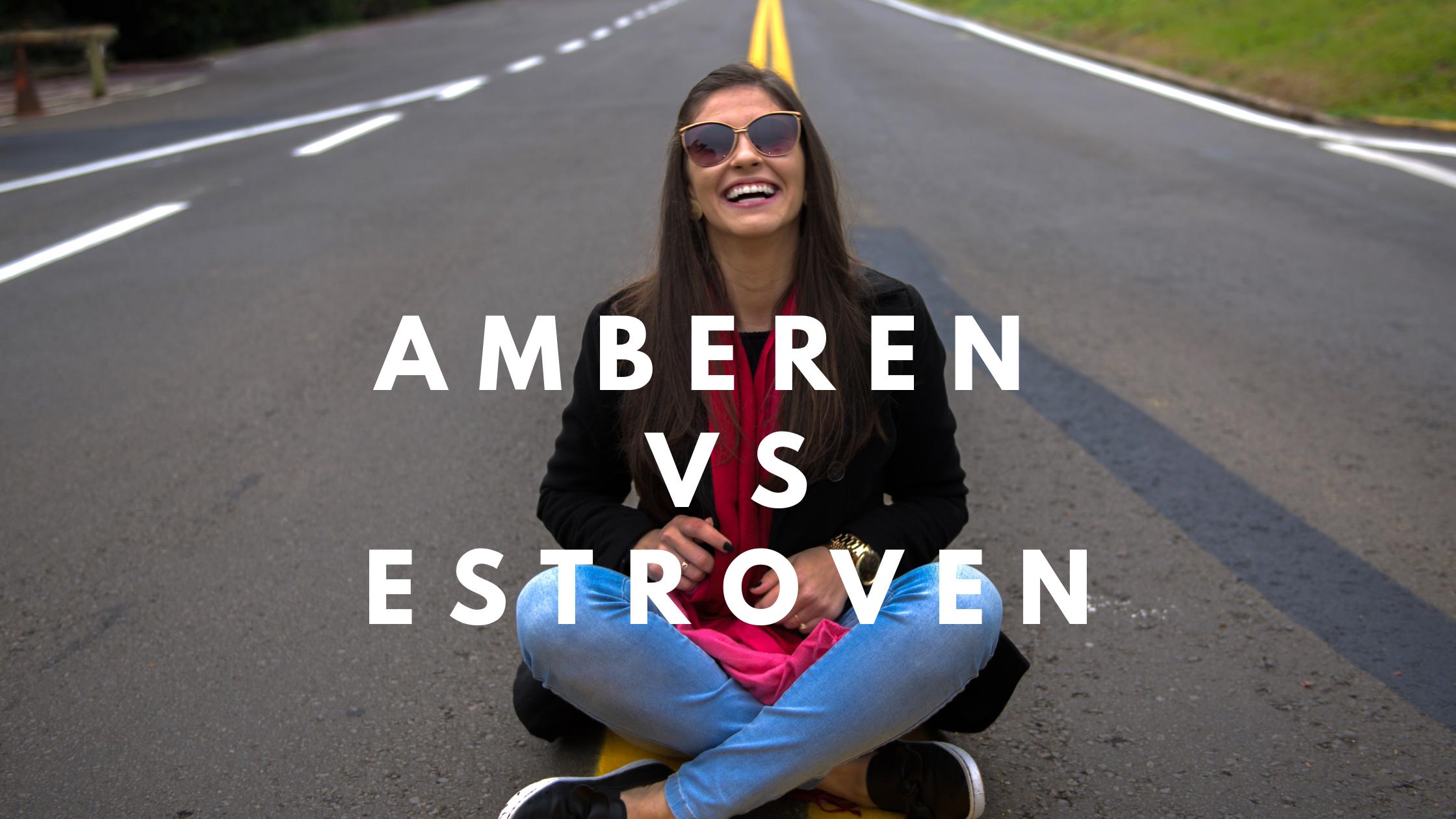 Amberen vs Estroven
