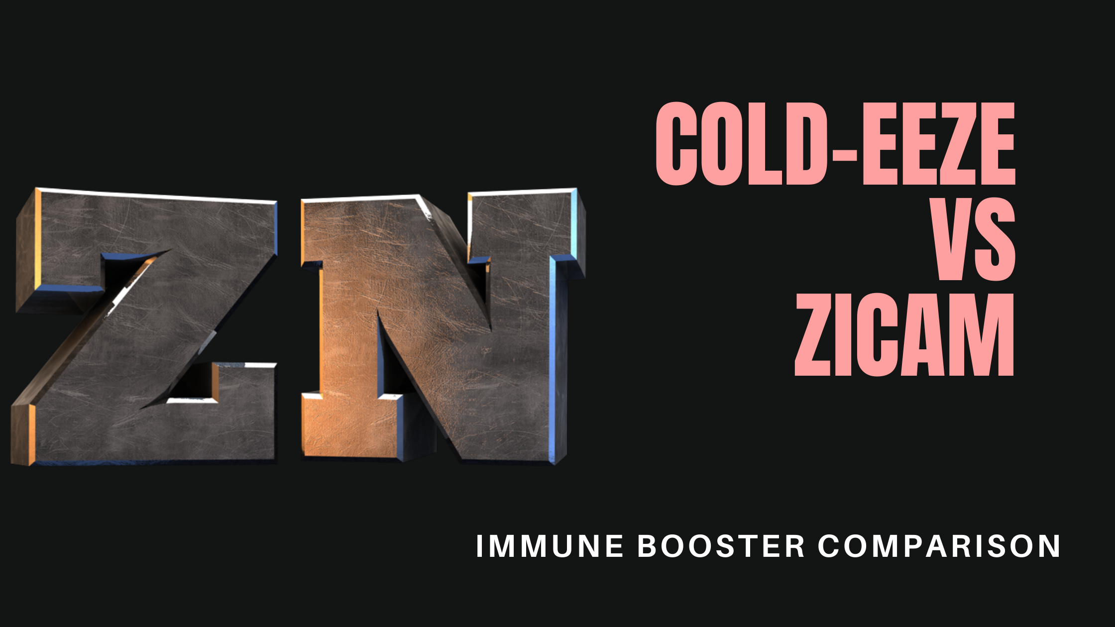 Cold-Eeze vs Zicam