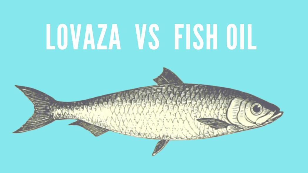 Lovaza vs Fish Oil