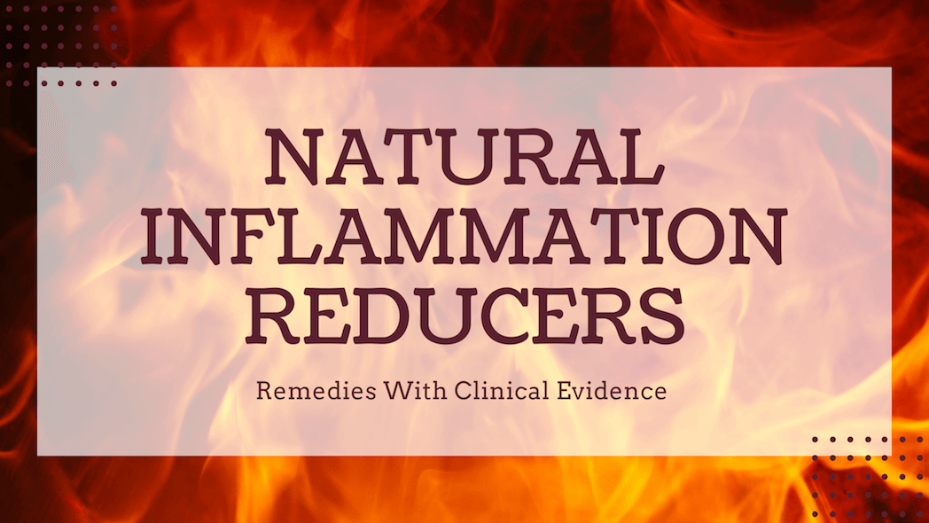 Natural Inflammation Reducers