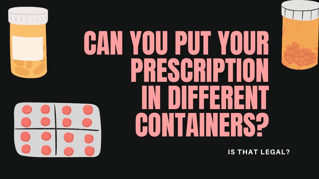 Prescription not in original container